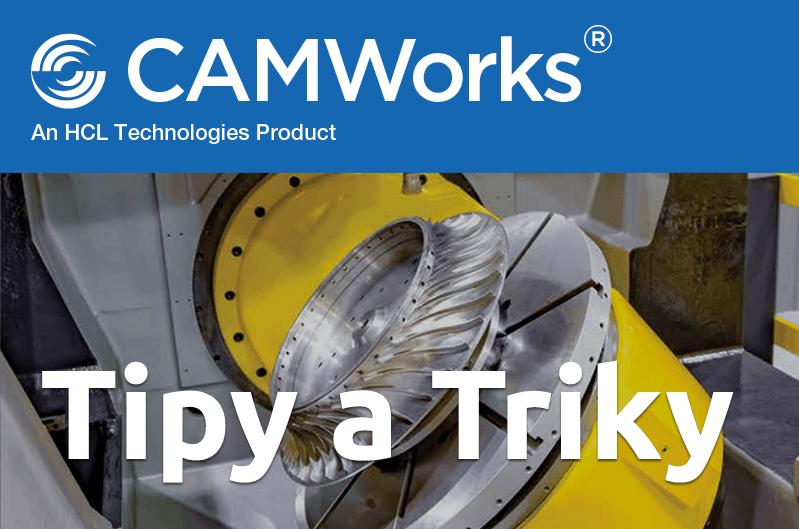 Technický tip CAMWorks – Vynechání upínek