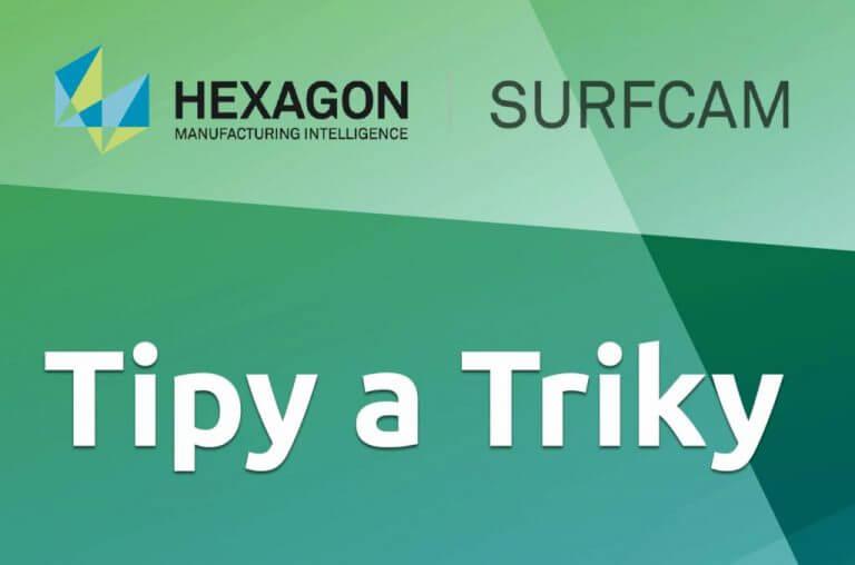 Technický tip Surfcam – Pokročilá definice polotovaru